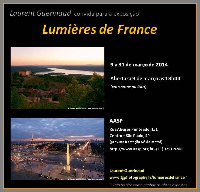 Lumières de France – nova exposição a partir do 6 de março de 2015 / nouvelle exposition à partir du 6 mars 2015